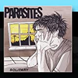 Solitary by Parasites