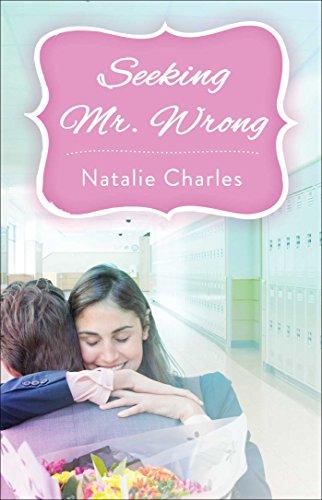 Seeking Mr. Wrong by [Charles, Natalie]