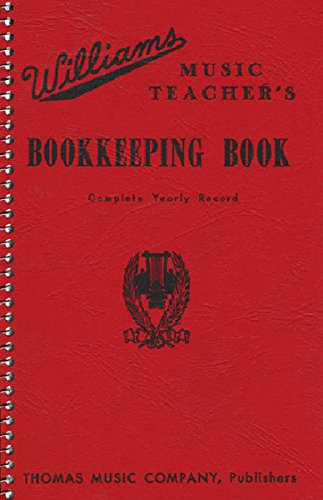 Music Teachers Record Book - Williams Music Teacher's Bookkeeping Book - Complete Yearly Record