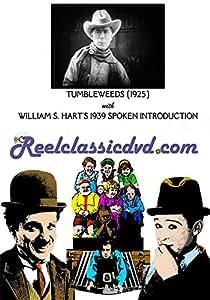 TUMBLEWEEDS (1925) with WILLIAM S. HART 1939 SPOKEN PROLOGUE