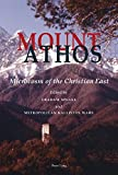 Mount Athos: Microcosm of the Christian East