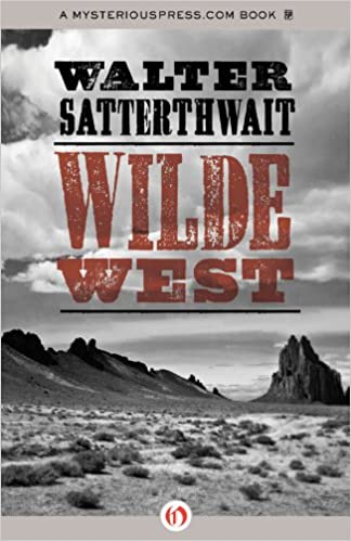 Descargar libros de texto en línea gratis en pdf Wilde West en español PDF DJVU by Walter Satterthwait