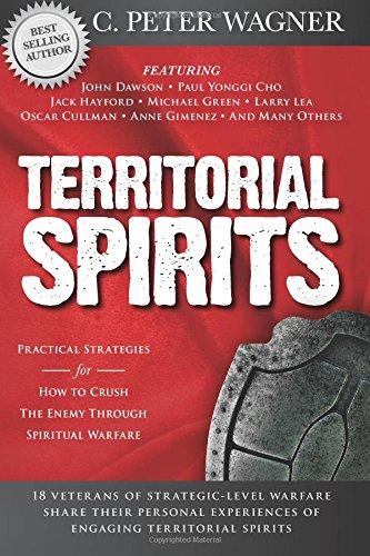 Territorial Spirits Practical Strategies Spiritual