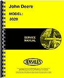 john deere 3020 service manual - John Deere 3020 Tractor Service Manual (SN# 123,000 and Up) JD-S-TM1005