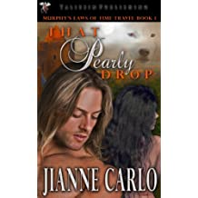 That Pearly Drop (Murphy's Laws of Time Travel Book 1)