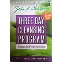 Dr. Christopher's Three Day Cleansing Program and Mucusless Diet