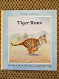 Tiger Runs, Derek Hall, 0394865049