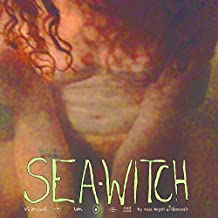 Sea-Witch: Vol. 1 (May She Lay Us Waste)