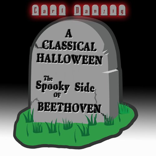 A Classical Halloween, The Spooky Side of Beethoven