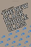 The New Black Middle Class