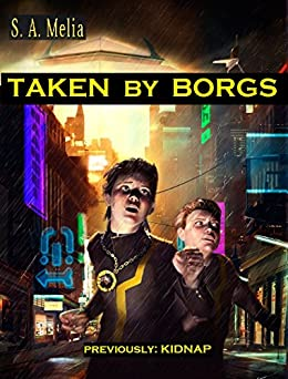 Taken by Borgs (Guy Erma and the Son of Empire Book 1) by [Melia, Sally Ann]
