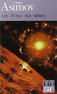 Les dieux eux-mêmes, Asimov, Isaac