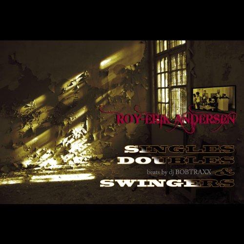 Singles, Doubles & Swingers (feat. DJ Bobtraxx) [Explicit]