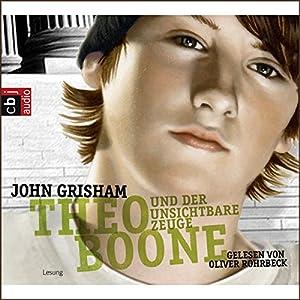 Theo Boone und der unsichtbare Zeuge (Theo Boone 1) Hörbuch
