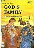 God's Family, Eve B. MacMaster, 0836119649