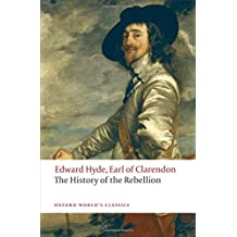 The History of the Rebellion: A new selection (Oxford Worlds Classics)