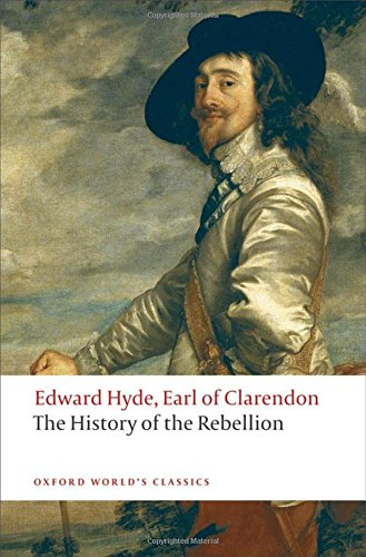 The History of the Rebellion: A New Selection (Oxford...