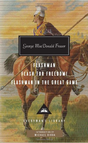 Flashman, Flash for Freedom!, Flashman in the Great Game (Everyman's Library (Cloth))