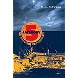 Category 5: The 1935 Labor Day Hurricane (Florida Quincentennial Books)