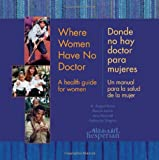 img - for Where Women Have no Doctor/Donde no hay doctor para mujeres book / textbook / text book