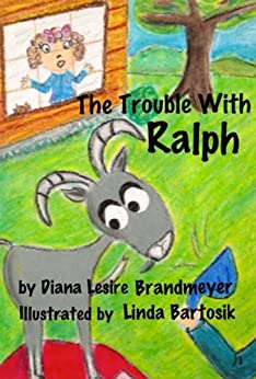 The Trouble With Ralph by [Brandmeyer, Diana Lesire]