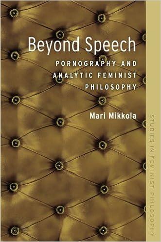 Beyond speech : pornography and analytic feminist philosophy
