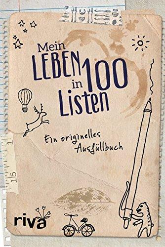 Price comparison product image Mein Leben in 100 Listen: Ein originelles Ausfüllbuch