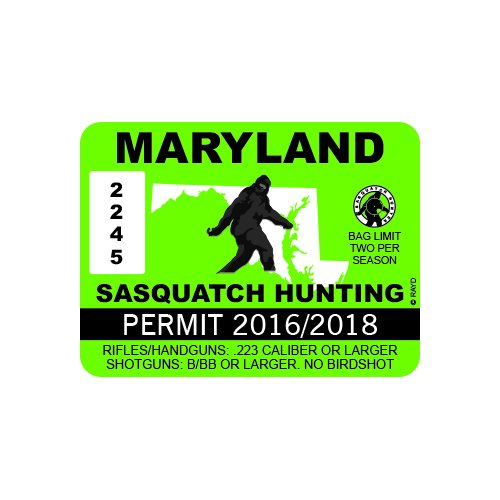 Maryland Sasquatch Hunting Permit - Color Sticker - Decal - Die Cut