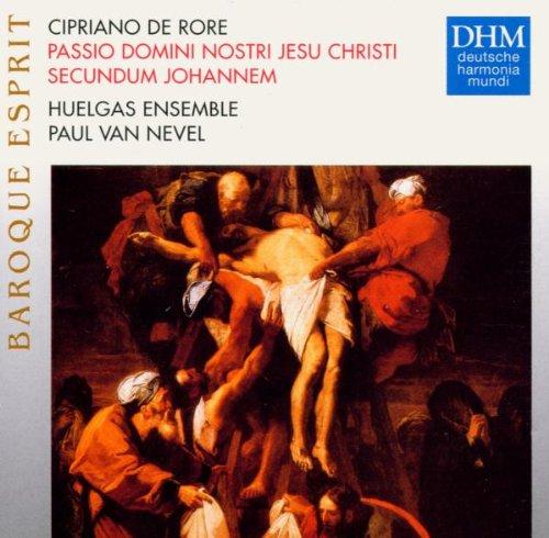 De Rore: Passio Domini A surprise price Max 68% OFF is realized Nostri Jesu Christi Johannem Secundum