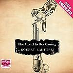 The Road to Reckoning | Robert Lautner