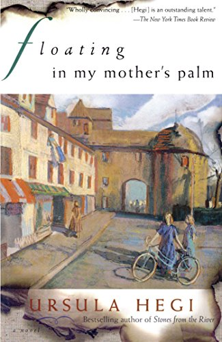 Floating in My Mother's Palm (Burgdorf Cycle Book 2) (Cycle Mother)