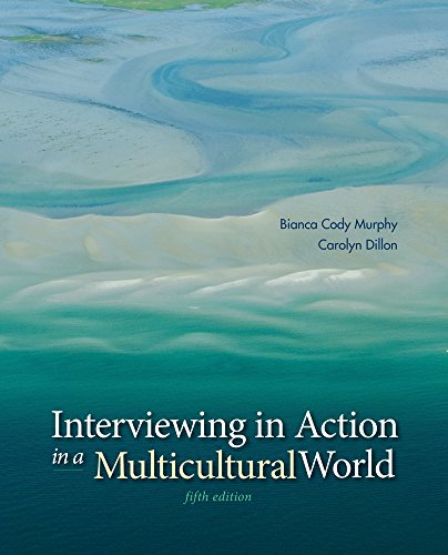 Interviewing in Action in a Multicultural World (Book Only)