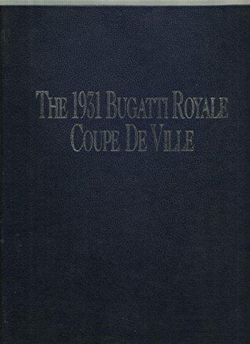 Franklin Mint Coupe (1931 BUGATTI ROYALE COUPE DE VILLE - CERTIFICATE OF AUTHENTICITY)