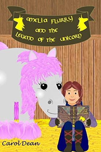 Amelia Flurry and the Legend of the Unicorn pdf