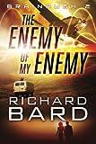 The Enemy of My Enemy (Brainrush)
