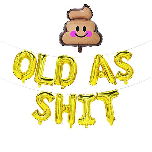 Old as Shit Balloon Banner | Poop Balloon