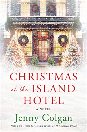 Image for Christmas at the Island Hotel: A Novel