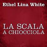 La scala a chiocciola   Ethel Lina White