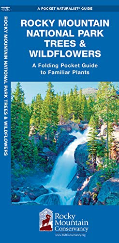 Rocky Mountain National Park Trees & Wildflowers: A Folding Pocket Guide to Familiar Plants (Wildlife and Nature Identification)
