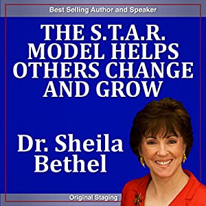 The S.T.A.R Model Helps Others Change and Grow Speech