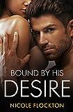 Bound By His Desire (Bound Series)