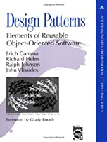 Design Patterns: Elements of Reusable Object-Oriented Software Front Cover