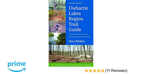 Uwharrie lakes region trail guide don childrey 9780991580200 uwharrie lakes region trail guide don childrey 9780991580200 amazon books fandeluxe Choice Image