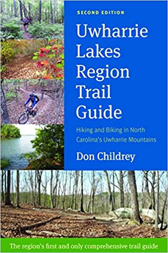 Uwharrie lakes region trail guide don childrey 9780991580200 uwharrie lakes region trail guide don childrey 9780991580200 amazon books fandeluxe Images