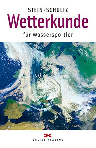 Wetterkunde: Für Wassersportler