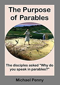 The Purpose of Parables by [Penny, Michael]