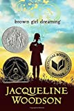 img - for Brown Girl Dreaming (Newbery Honor Book) by Woodson, Jacqueline (2014) Hardcover book / textbook / text book