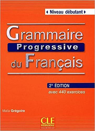 Buy Grammaire Progressive Du Francais Nouvelle Edition