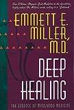 Deep Healing: The Essence of Mind/Body Medicine