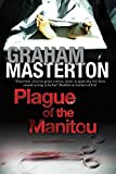 Plague of the Manitou: A 'Manitou' Horror Novel (Harry Erksine)